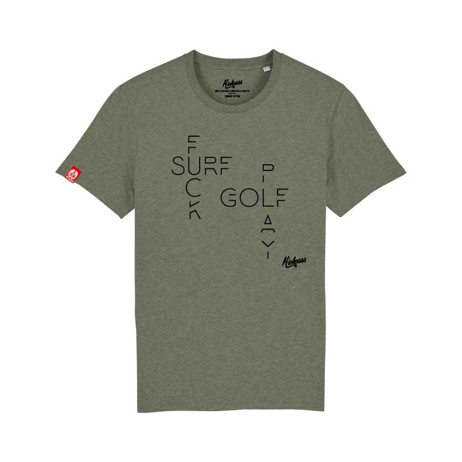 T-shirt Kickasss Fuck Surf Play Golf (heather kaki)
